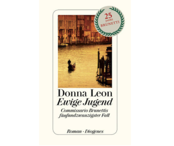 Donna Leon, Ewige Jugend – Commissario Brunettis 25. Fall