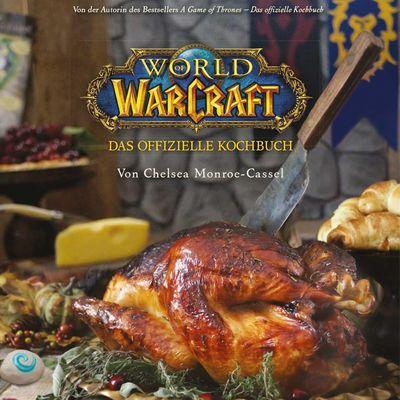"""Kochen wie die Helden aus der """"World of Warcraft"""""""