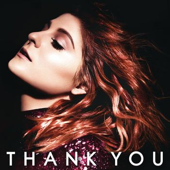 "Meghan Trainor: ""Thank You"""