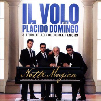 """Il Volo & Placido Domingo: """"Notte Magica"""""""