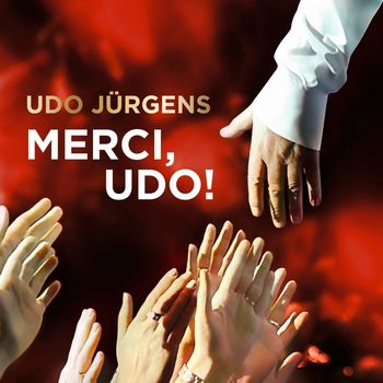 """Udo Jürgens: """"Merci, Udo!"""""""