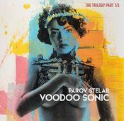 "Parov Stelar: ""Voodoo Sonic The Trilogy Part 1/3"""