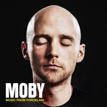 "Moby: ""Music from Porcelain"""