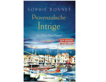 Sophie Bonnet – Provenzalische Intrige: Ein Fall für Pierre Durand