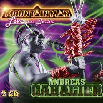 Andreas Gabalier – Mountain Man Live aus Berlin