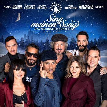 """Sing meinen Song: """"Das Weihnachtskonzert Vol.3"""""""
