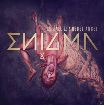 "Enigma: ""The Fall Of A Rebel Angel"""
