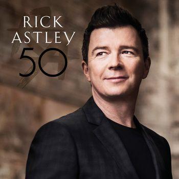 "Rick Astley: ""50"""