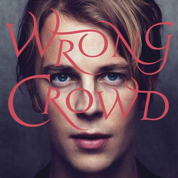 "Tom Odell: ""Wrong Crowd"""