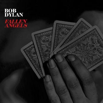"Bob Dylan: ""Fallen Angels"""