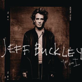 Jeff Buckley - You & I