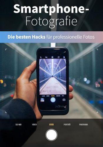 """""""Smartphone-Fotografie - Die besten Hacks für professionelle Fotos"""" von Sara Kurig"""
