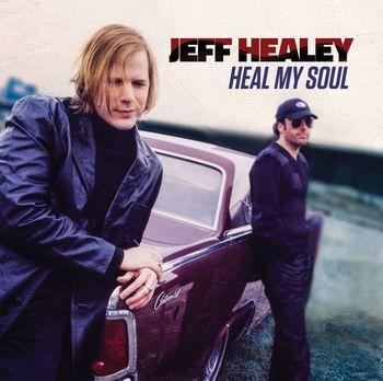 Jeff Healy – Heal my Soul