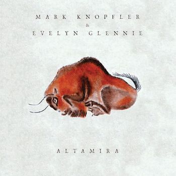 Mark Knopfler & Evelyn Glennie: Altamira