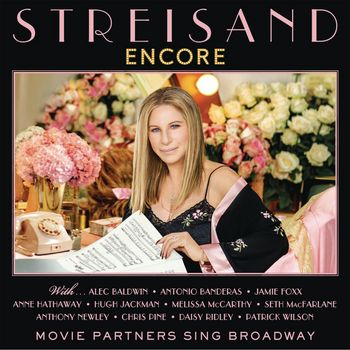 "Barbra Streisand: ""Encore: Movie Partners Sing Broadway"""