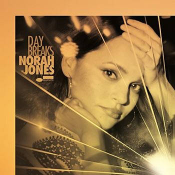 "Norah Jones: ""Day Breaks"""