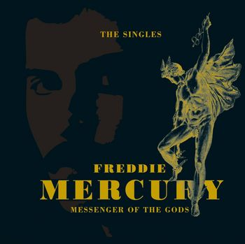 "Freddie Mercury: ""The Messenger Of The Gods"""